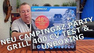 NEU: Gasgrill Campingaz PartyGrill 400CV - Unboxing - Test - Handling / Teil 1