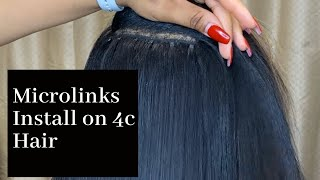 Micro Links Extensions On 4c Hair/DETAILED TUTORIAL