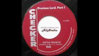 Aretha Franklin - Precious Lord (Part 1 & 2) - 7″ - 1960