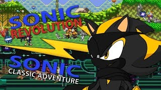 TWO FOR THE PRICE OF NONE | Sonic Revolution and Sonic Classic Adventure