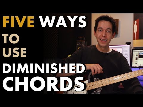 5 Easy Ways to Use and Write with Diminished Chords [MUSIC THEORY - CHORD PROGRESSIONS]