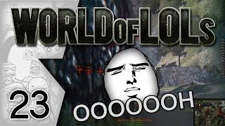 World of Tanks│World of LoLs - Episode 23