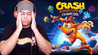 I'M RAGE QUITTING THIS, WHY IS THIS SO HARD? [CRASH BANDICOOT 4: IT'S ABOUT TIME] [DEMO]
