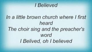 Aaron Tippin - I Believed Lyrics