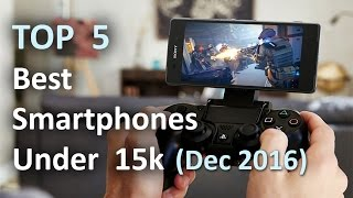 Top 5 Best Smartphones Under Rs 15000 January 2017