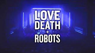 Love, Death + Robots Vibe Mix (ElectroCyberpunk)