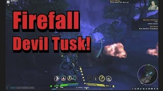 Firefall// Devils Tusk // Level 39 /A new nightmare!