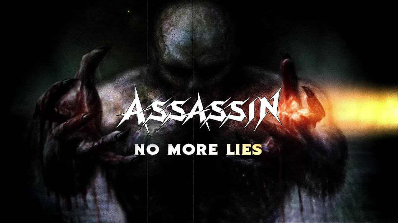 ASSASSIN - No more lies
