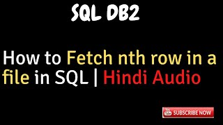 How to fetch nth row in a file in SQL|DB2|SQL Tips|Admin