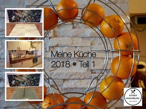 Meine Küche 🍩 Küchen-Tour 2018 • Küchen-Vlog  Wall-Art • Mutfak 🍩 Ich zeige Euch meine Küche