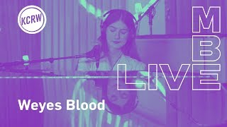 """Weyes Blood performing """"Everyday"""" live on KCRW"""