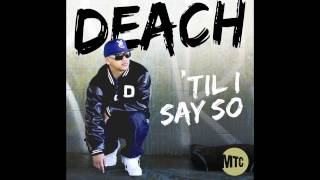 Deach - 'Til I Say So [Trailer]