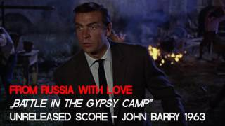 """From Russia with Love (Unreleased Score) - """"Battle in the Gypsy Camp"""" - John Barry 1963"""