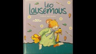 Leo Lausemaus trödelt mal wieder!