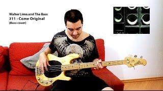 311 - Come original [Bass cover]