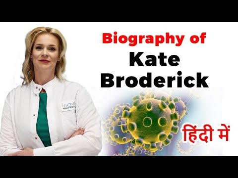 Biography of Kate Broderick, Story of a scientist who is trying to find a vaccine for coronavirus
