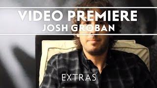 Josh Groban - Hidden Away Youtube Premiere [Extras]
