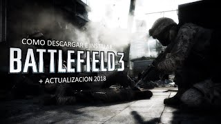 Battlefield 3 [Online] Descargar E Instalar + Solucion De Errores ::2018::
