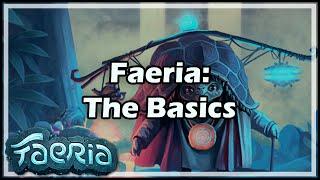 [Faeria] The Basics
