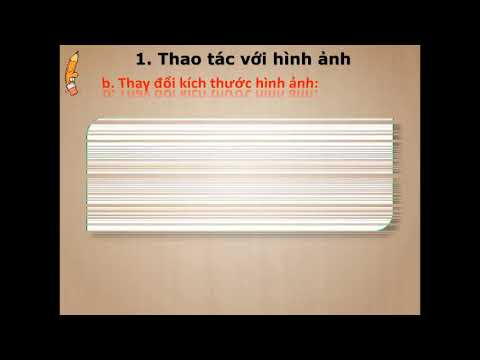 TIN HỌC 6 - CHỦ ĐỀ 15: LÀM VIỆC VỚI ĐỐI TƯỢNG ĐỒ HỌA