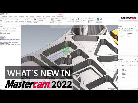 What`s New in Mastercam 2022: Neuerungen im Workflow