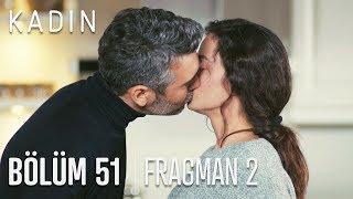 Kadın 51. Bölüm 2. Fragmanı