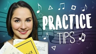 Practice Tips - How To Practice