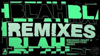 Armin Van Buren - Blah Blah Blah (Brennan Heart & Toneshifterz Remix)