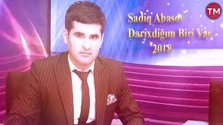 Sadiq Abasov – Darixdiqim Biri Var