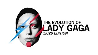 The EVOLUTION of Lady Gaga: 2020 Edition