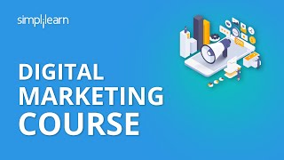 Digital Marketing Course | Digital Marketing Tutorial For Beginners | Digital Marketing |Simplilearn
