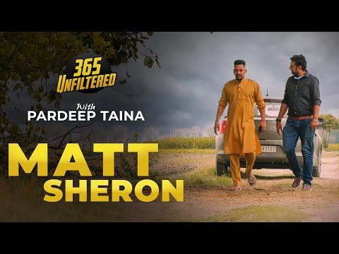 Meet Matt Sheron | Lyricist | 365 Unfiltered with Pardeep Taina | Kabaddi365