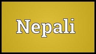 Nepali Meaning