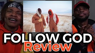 Kanye West   Follow God | REVIEW