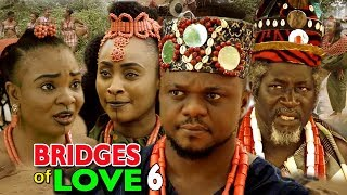 BRIDGES OF LOVE SEASON 6 - (Ken Erics New Movie) 2018 Latest Nigerian Nollywood Movie Full HD