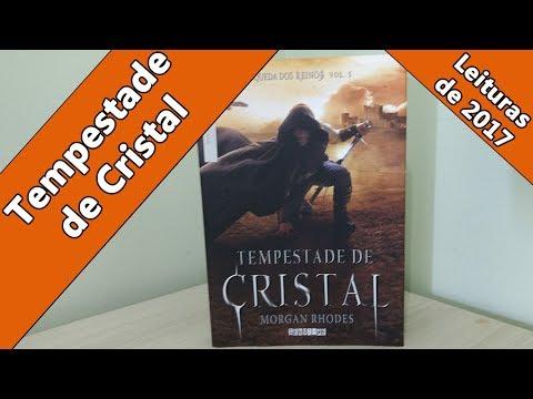 Leituras de 2017 - Tempestade de Cristal (Morgan Rhodes)