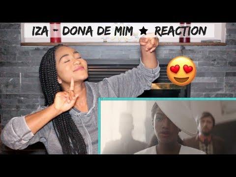 IZA - Dona de Mim | REACTION
