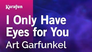 Karaoke I Only Have Eyes for You - Art Garfunkel *