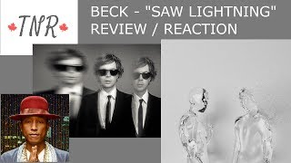 """Beck   """"Saw Lightning"""" TRACK REVIEW"""