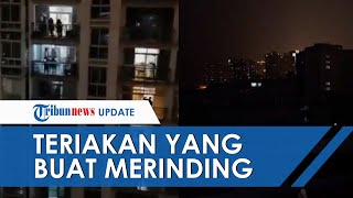 Bikin Merinding, Video Masyarakat Wuhan Cina Teriakkan 'Wuhan Jiayou' Bersahut-sahutan