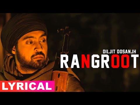 Rangroot (Lyrical Video)   Diljit Dosanjh   Punjab 1984   Latest Punjabi Songs 2019   Speed Records