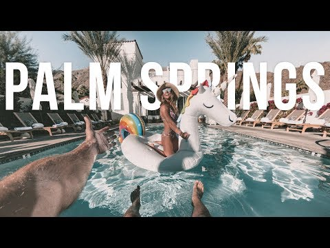 What to do in Palm Springs California