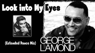 George Lamond - Look Into My Eyes (Extended Dance Mix) Akira Freestyle