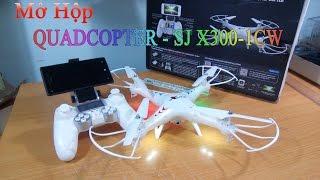 [Mở Hộp] Quadcopter SJ X300 - 1CW Wifi Cam FPV | GearBest