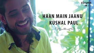 Haan Main Jaanu I Kushal Paul I Tagore for   - YouTube