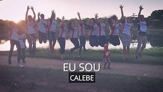 Música Eu Sou Calebe - Goiás