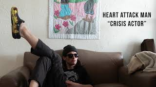 "Heart Attack Man - ""Crisis Actor"" (official audio)"
