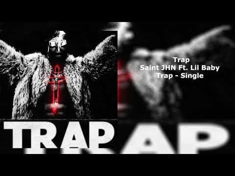 SAINt JHN - Trap  ft. Lil Baby (Clean Radio Edit)