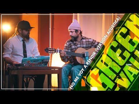 Letra No Me Voy A Rendir (Versión Acústica) Green Valley