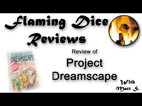 Flaming Dice Reviews 'Project Dreamscape' Video Review